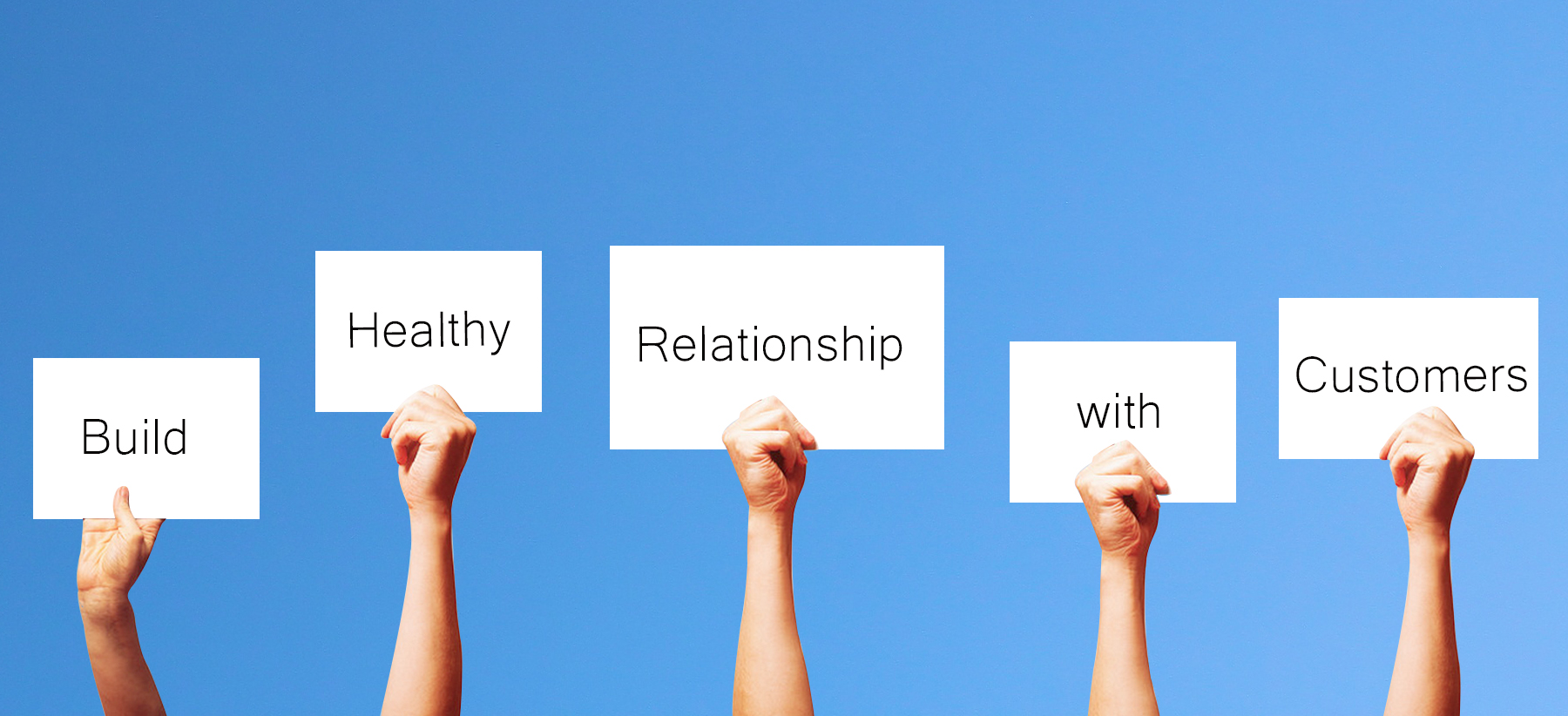 Build healthy Relationship with customers new