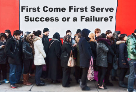 First Come First Served -Success or a Failure